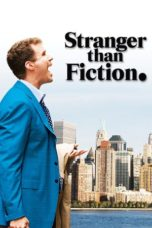Nonton Movie Stranger Than Fiction (2006) Sub Indo