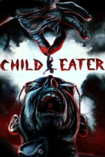 Nonton Movie Child Eater (2016) Sub Indo