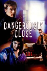 Nonton Movie Dangerously Close (1986) Sub Indo