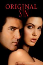 Nonton Movie Original Sin (2001) Sub Indo