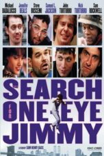 Nonton Movie The Search for One-eye Jimmy (1994) Sub Indo