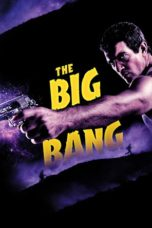 Nonton Movie The Big Bang (2011) Sub Indo