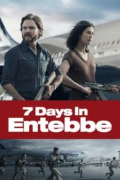 Nonton Online 7 Days in Entebbe (2018) Sub Indo