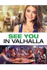 Nonton Movie See You In Valhalla (2015) Sub Indo