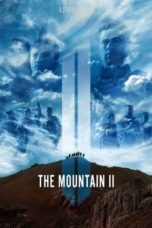 Nonton Movie The Mountain II (2016) Sub Indo