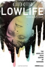 Nonton Movie Lowlife (2012) Sub Indo