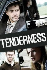 Nonton Movie Tenderness (2009) Sub Indo