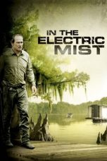 Nonton Movie In The Electric Mist (2009) Sub Indo