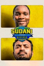 Nonton Movie Sudani from Nigeria (2018) Sub Indo