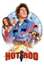 Nonton Movie Hot Rod (2007) Sub Indo