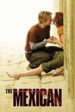 Nonton Movie The Mexican (2001) Sub Indo