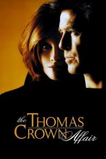 Nonton Movie The Thomas Crown Affair (1999) Sub Indo