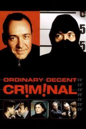 Nonton Online Ordinary Decent Criminal (2000) Sub Indo