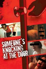 Nonton Movie Someone's Knocking at the Door (2009) Sub Indo