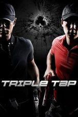 Nonton Movie Triple Tap (2010) Sub Indo