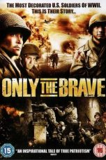 Nonton Movie Only the Brave (2006) Sub Indo