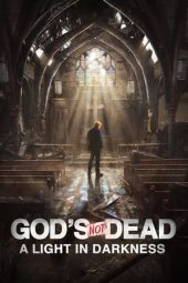 Nonton Online God's Not Dead: A Light in Darkness (2018) Sub Indo