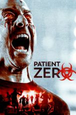 Nonton Movie Patient Zero (2018) Sub Indo