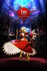 Nonton Movie Fate/EXTRA Last Encore (2018) Sub Indo