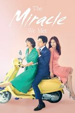 Nonton Movie The Miracle We Met (2018) Sub Indo