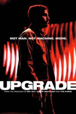 Nonton Movie Upgrade (2018) Sub Indo