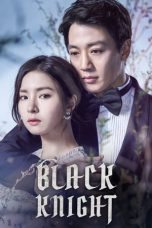 Nonton Movie Black Knight (2017) Sub Indo