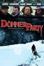 Nonton Movie The Donner Party (2009) Sub Indo