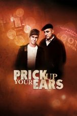 Nonton Movie Prick Up Your Ears (1987) Sub Indo