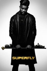 Nonton Movie SuperFly (2018) Sub Indo