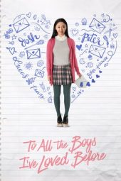 Nonton Online To All the Boys I've Loved Before (2018) Sub Indo