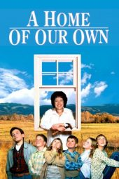 Nonton Online A Home of Our Own (1993) Sub Indo