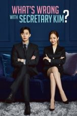 Nonton Movie What's Wrong With Secretary Kim (2018) Sub Indo
