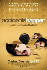 Nonton Movie Accidents Happen (2009) Sub Indo