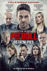 Nonton Movie Pitbull: Last Dog (2018) Sub Indo