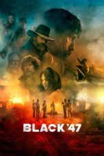 Nonton Movie Black 47 (2018) Sub Indo