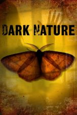 Nonton Movie Dark Nature (2009) Sub Indo