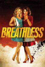 Nonton Movie Breathless (2012) Sub Indo