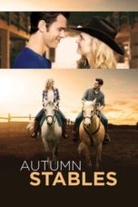 Nonton Movie Autumn Stables (2018) Sub Indo