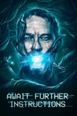 Nonton Movie Await Further Instructions (2018) Sub Indo
