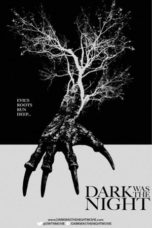Nonton Movie Dark Was the Night (2014) Sub Indo