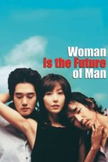 Nonton Movie Woman Is the Future of Man (2004) Sub Indo