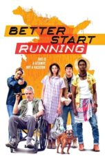 Nonton Movie Better Start Running (2018) Sub Indo