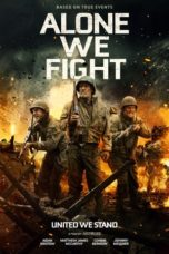 Nonton Movie Alone We Fight (2018) Sub Indo