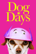 Nonton Movie Dog Days (2018) Sub Indo