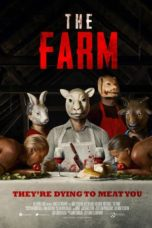 Nonton Movie The Farm (2018) Sub Indo