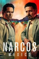 Nonton Movie Narcos: Mexico (2018) Sub Indo