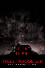 Nonton Movie Hell House LLC II: The Abaddon Hotel (2018) Sub Indo