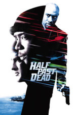 Nonton Movie Half Past Dead (2002) Sub Indo