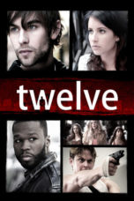 Nonton Movie Twelve (2010) Sub Indo