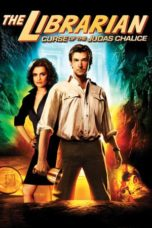 Nonton Movie The Librarian 3: The Curse of the Judas Chalice (2008) Sub Indo